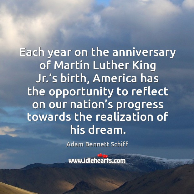 Image, Each year on the anniversary of martin luther king jr.'s birth, america has the opportunity