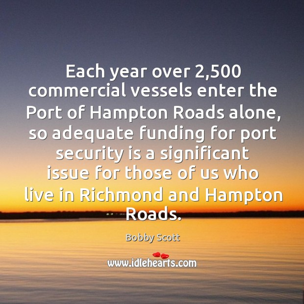 Image, Each year over 2,500 commercial vessels enter the port of hampton roads alone