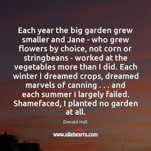 Each year the big garden grew smaller and Jane – who grew Winter Quotes Image