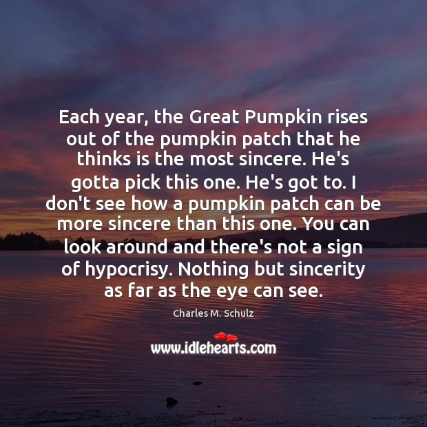 Image, Each year, the Great Pumpkin rises out of the pumpkin patch that