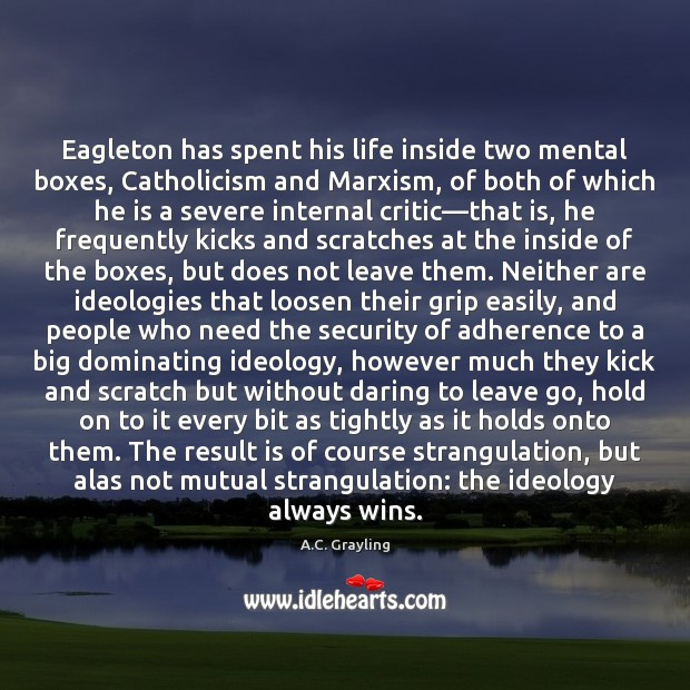 Eagleton has spent his life inside two mental boxes, Catholicism and Marxism, Image
