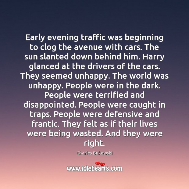 Early evening traffic was beginning to clog the avenue with cars. The Image