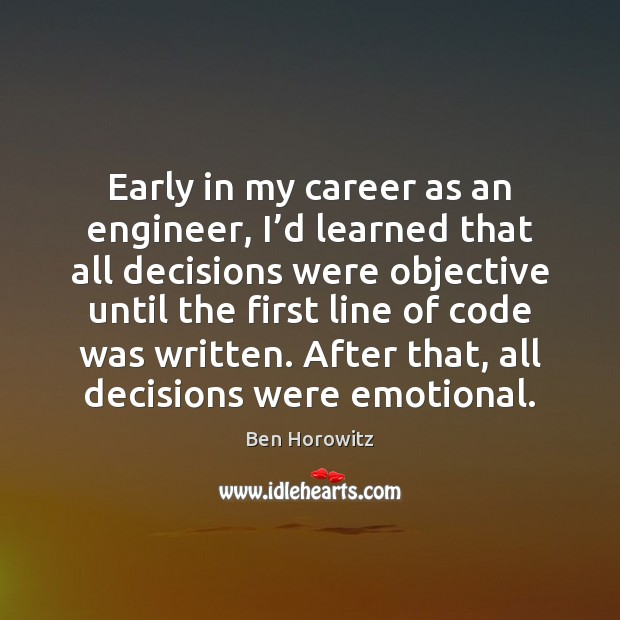 Early in my career as an engineer, I'd learned that all Image