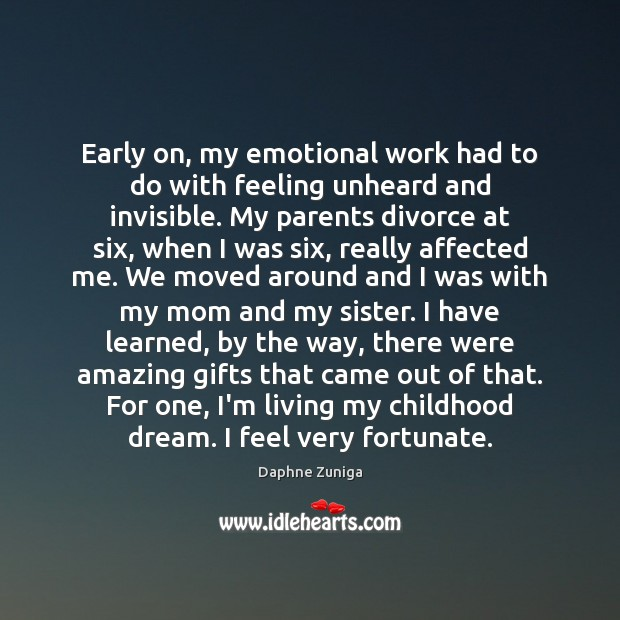 Early on, my emotional work had to do with feeling unheard and Divorce Quotes Image