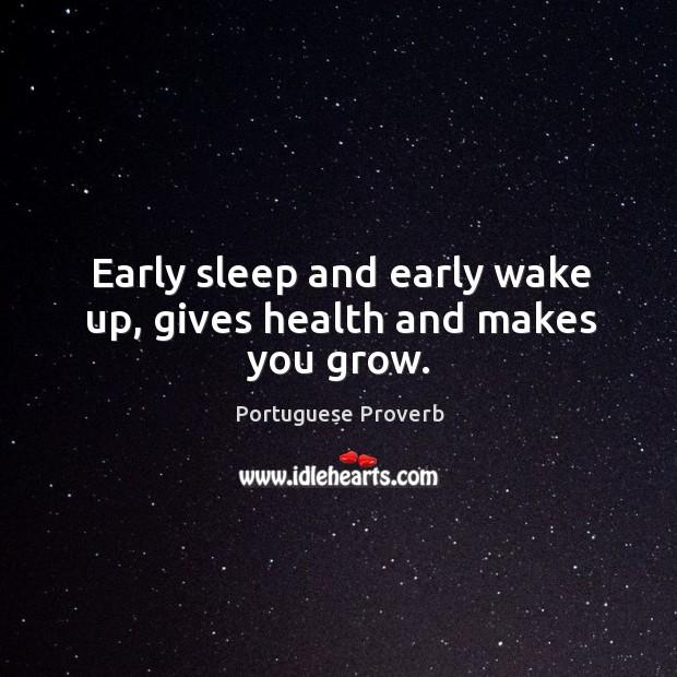 Image, Early sleep and early wake up, gives health and makes you grow.
