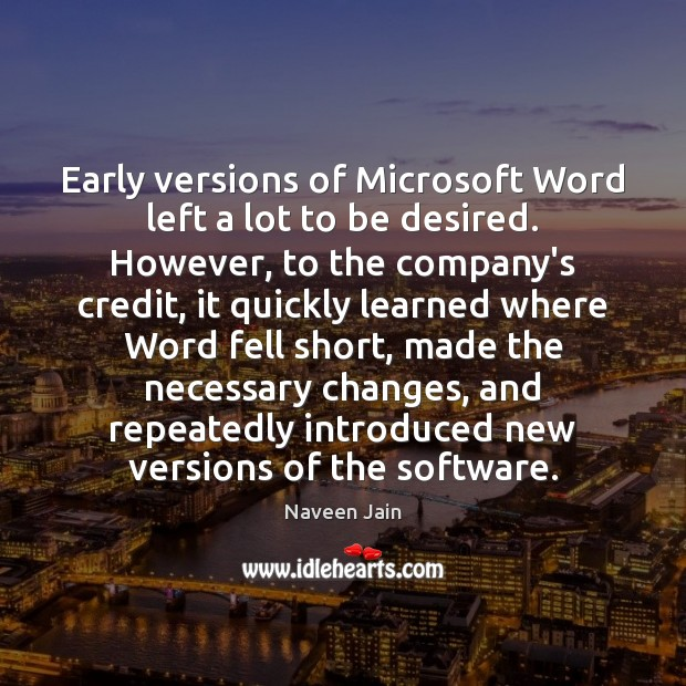 Early versions of Microsoft Word left a lot to be desired. However, Image