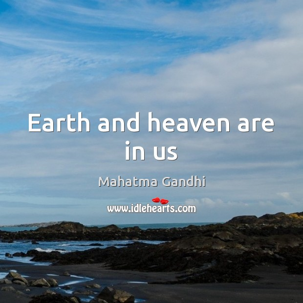 Earth and heaven are in us Image