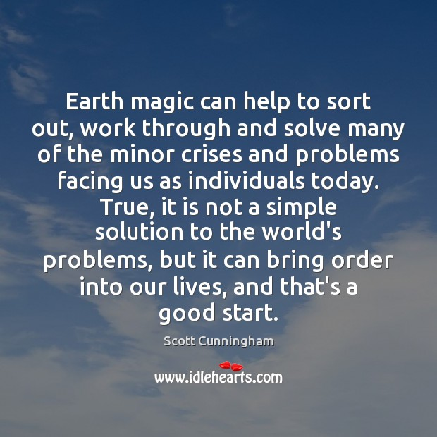 Earth magic can help to sort out, work through and solve many Image