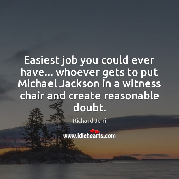 Easiest job you could ever have… whoever gets to put Michael Jackson Image
