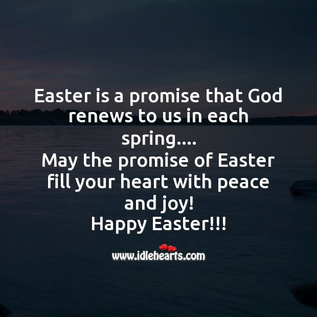 Easter is a promise that God renews to us in each spring. Easter Messages Image