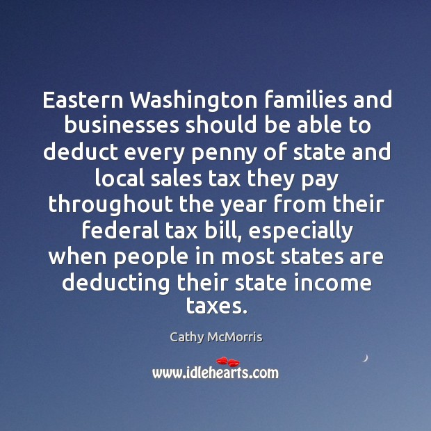 Eastern washington families and businesses should be able to deduct Image