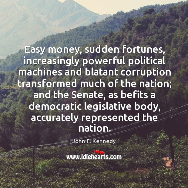 Image, Easy money, sudden fortunes, increasingly powerful political machines and blatant corruption transformed