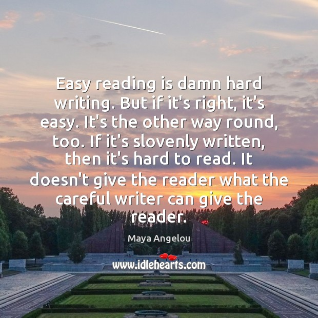 Image, Easy reading is damn hard writing. But if it's right, it's easy.