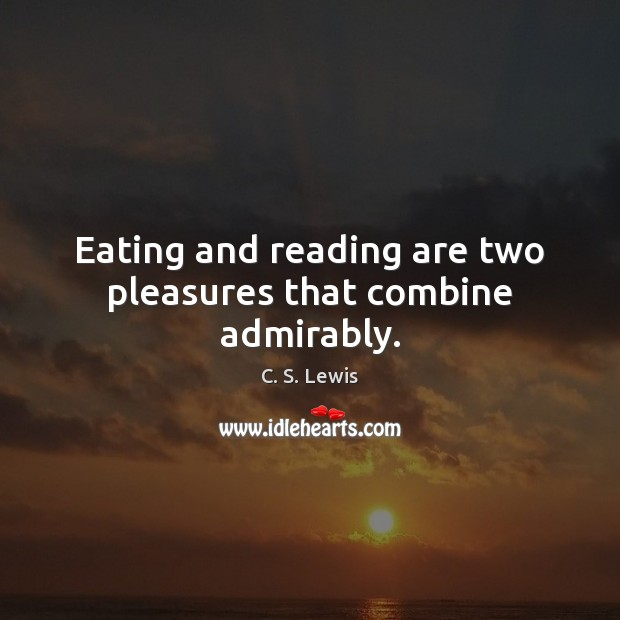 Eating and reading are two pleasures that combine admirably. Image