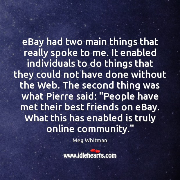 EBay had two main things that really spoke to me. It enabled Image