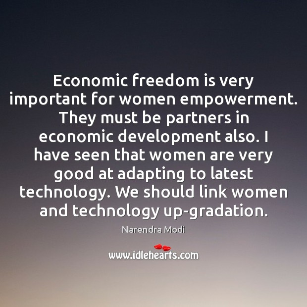 Economic freedom is very important for women empowerment. They must be partners Image