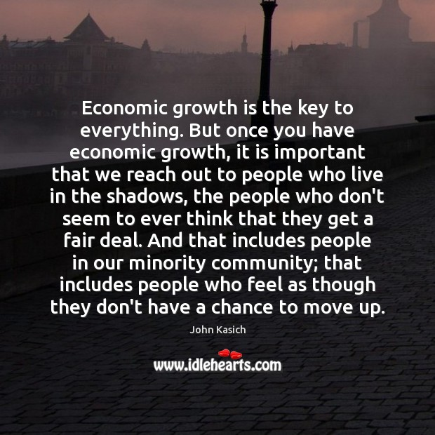 Economic growth is the key to everything. But once you have economic Image