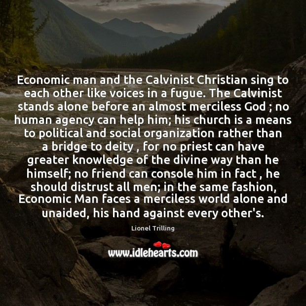 Economic man and the Calvinist Christian sing to each other like voices Image