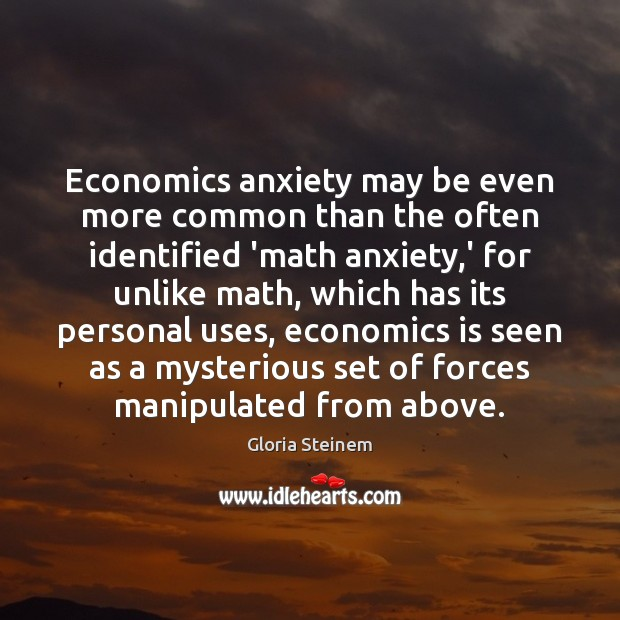 Economics anxiety may be even more common than the often identified 'math Image
