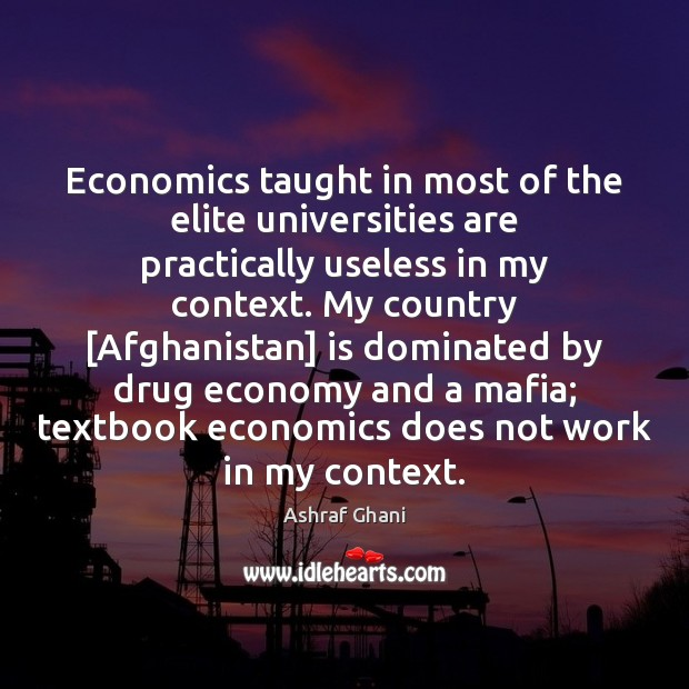 Image, Economics taught in most of the elite universities are practically useless in