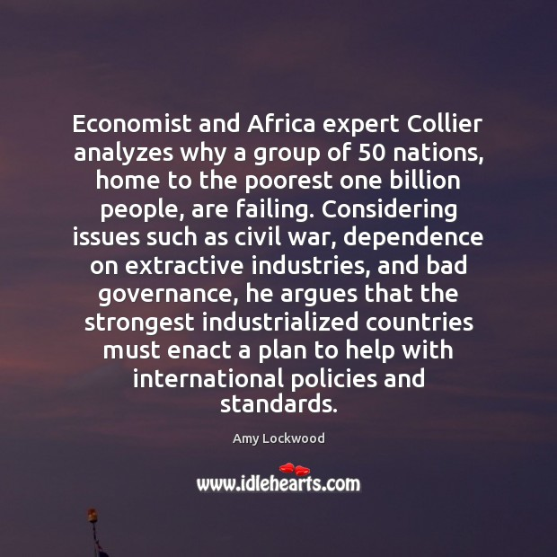 Economist and Africa expert Collier analyzes why a group of 50 nations, home Image