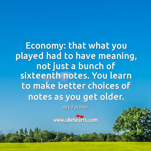 Economy: that what you played had to have meaning, not just a Image