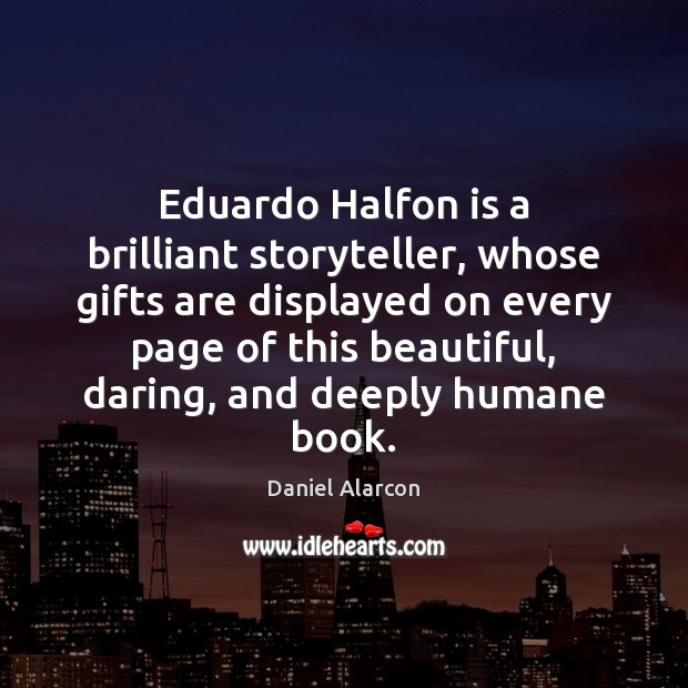 Image, Eduardo Halfon is a brilliant storyteller, whose gifts are displayed on every