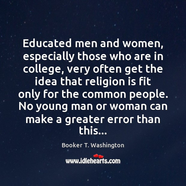 Image, Educated men and women, especially those who are in college, very often