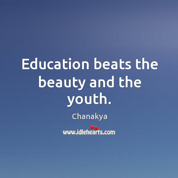 Image, Education beats the beauty and the youth.