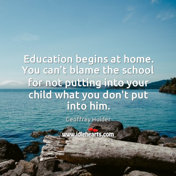 Education begins at home. You can't blame the school for not putting Image