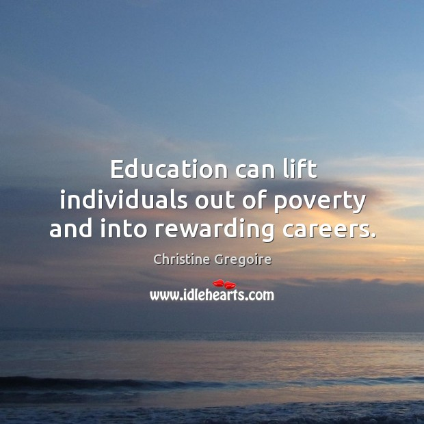 Education can lift individuals out of poverty and into rewarding careers. Image
