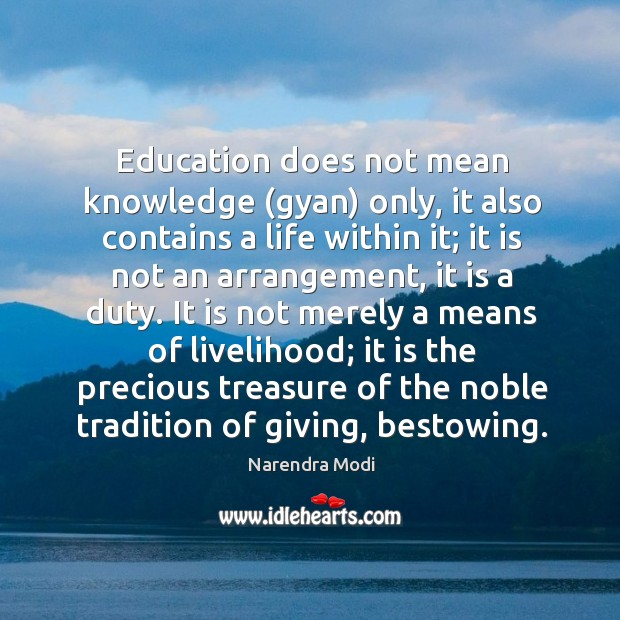 Education does not mean knowledge (gyan) only, it also contains a life Image