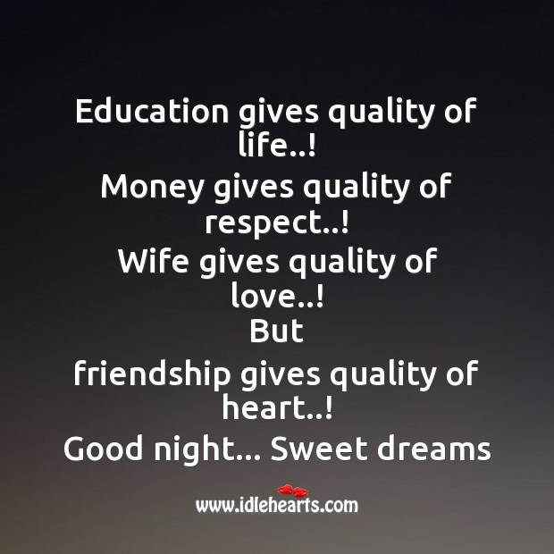 Education gives quality of life..! Image