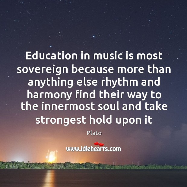 Education in music is most sovereign because more than anything else rhythm Image