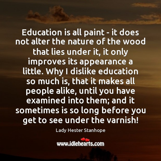 Education is all paint – it does not alter the nature of Image