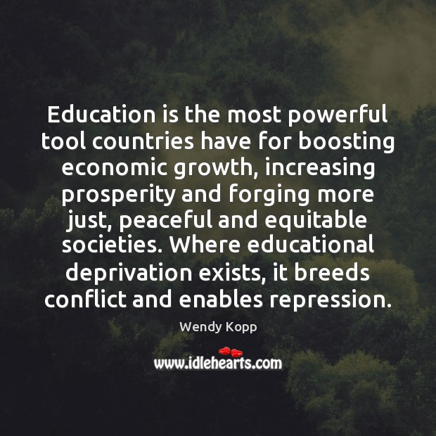 Education is the most powerful tool countries have for boosting economic growth, Image