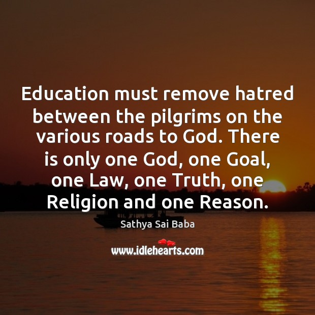 Image, Education must remove hatred between the pilgrims on the various roads to