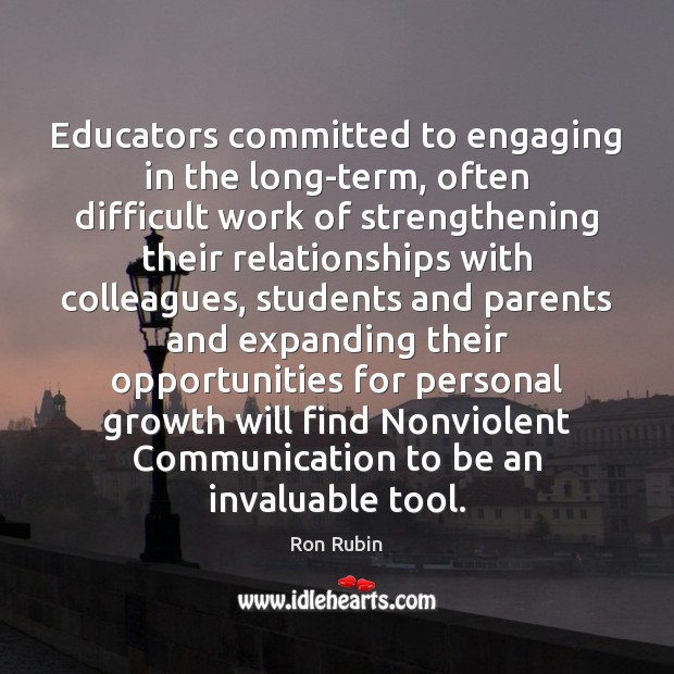 Educators committed to engaging in the long-term, often difficult work of strengthening Student Quotes Image