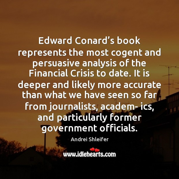 Image, Edward Conard's book represents the most cogent and persuasive analysis of