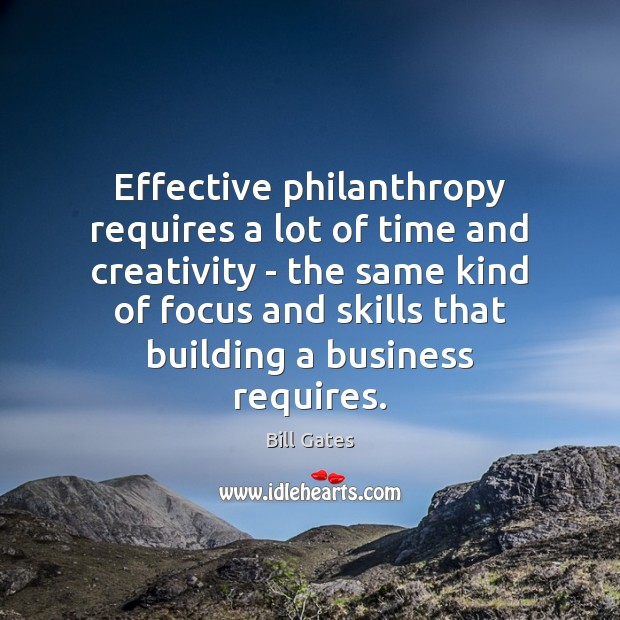 Image, Effective philanthropy requires a lot of time and creativity – the same