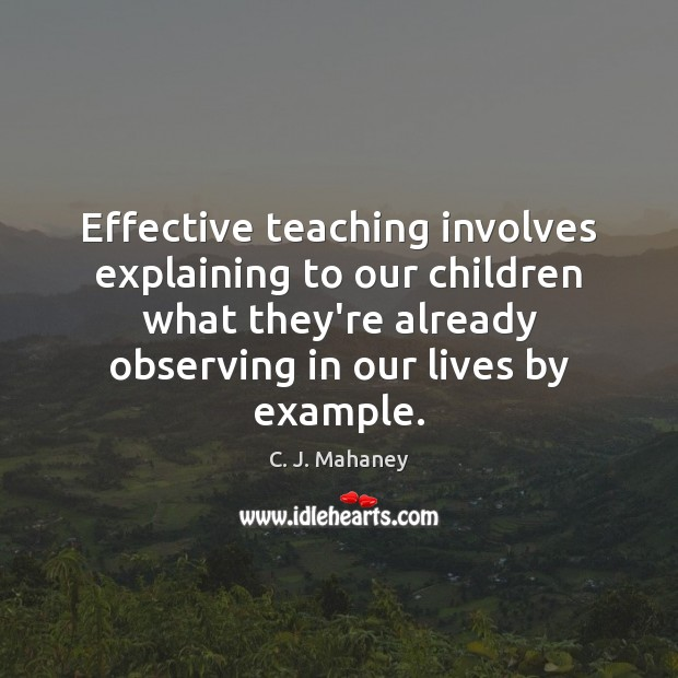 Image, Effective teaching involves explaining to our children what they're already observing in