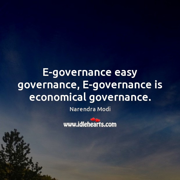 Image, E-governance easy governance, E-governance is economical governance.