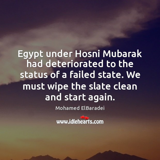 Egypt under Hosni Mubarak had deteriorated to the status of a failed Image