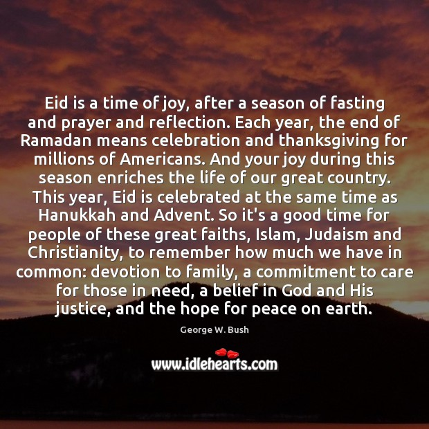 Eid is a time of joy, after a season of fasting and Ramadan Quotes Image