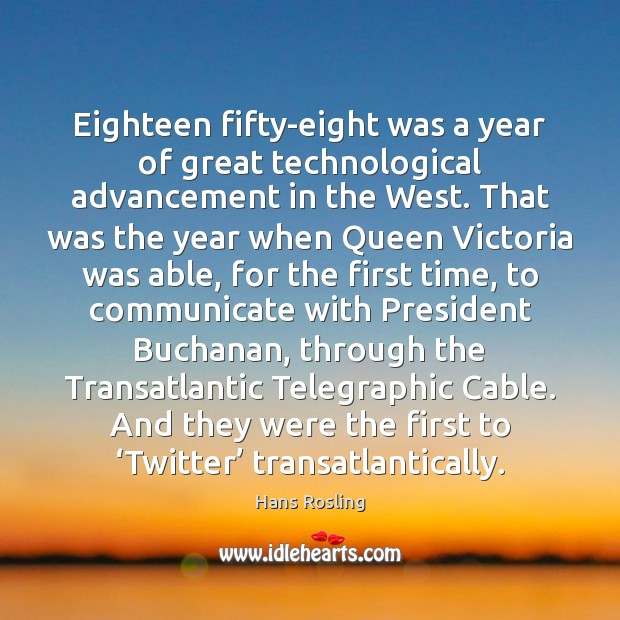 Image, Eighteen fifty-eight was a year of great technological advancement in the West.