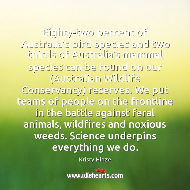 Eighty-two percent of Australia's bird species and two thirds of Australia's mammal Image