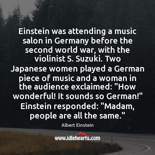 Image, Einstein was attending a music salon in Germany before the second world