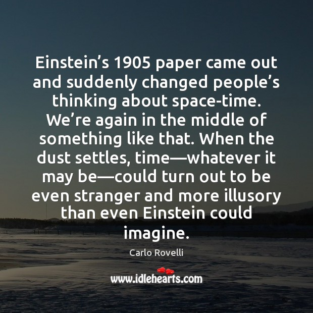 Image, Einstein's 1905 paper came out and suddenly changed people's thinking about