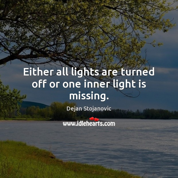 Either all lights are turned off or one inner light is missing. Image