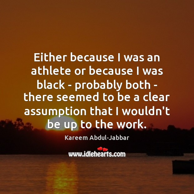 Either because I was an athlete or because I was black – Image